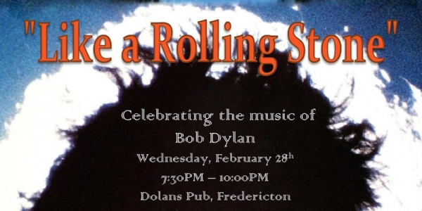 """Like a Rolling Stone"" - Celebrating the Music of Bob Dylan - Feb. 28th"